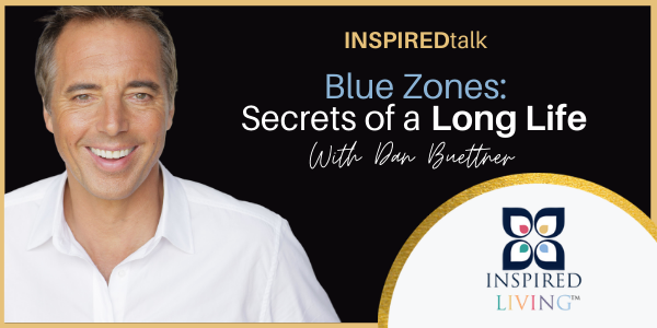 INSPIREDtalk Dan Buettner Sign Up Now