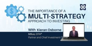 The Importance of a Multi-Strategy Approach to Investing | Mission Wealth