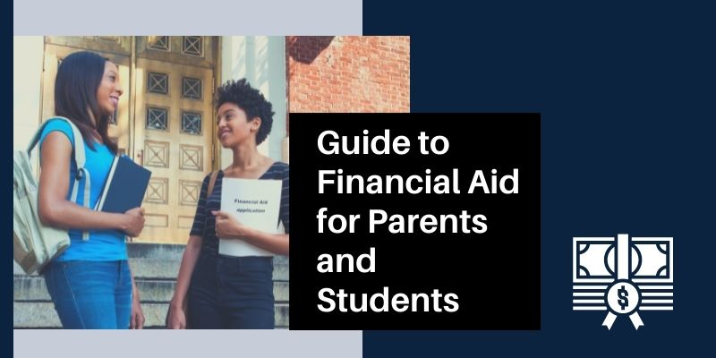 Guide to Financial Aid for Parents and Students