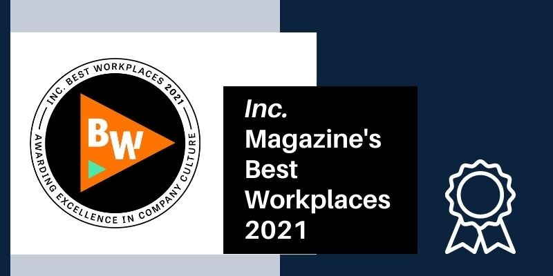 Inc. Magazine's Best Workplaces 2021 HERO