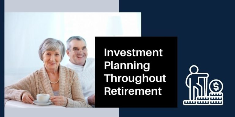 Investment Planning Throughout Retirement