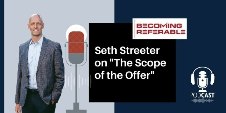 Seth Streeter on The Scope of the Offer