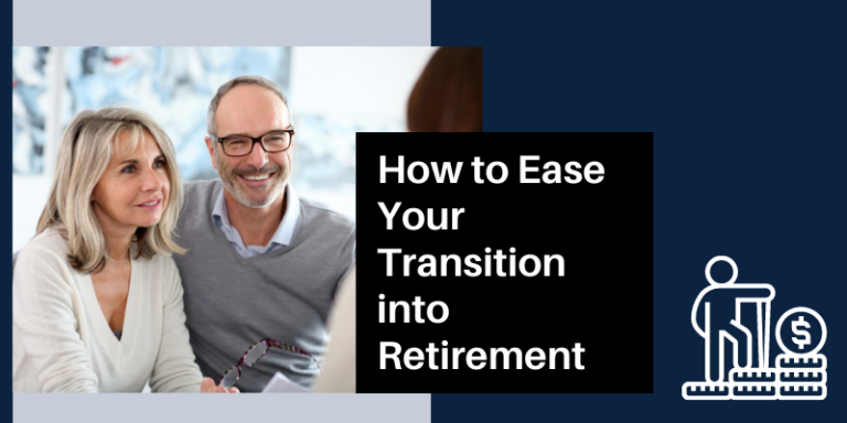 Ease the Transition into Retirement