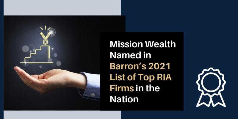 Barron's Top 100 RIA Mission Wealth