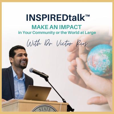 INSPIREDtalk Make an Impact