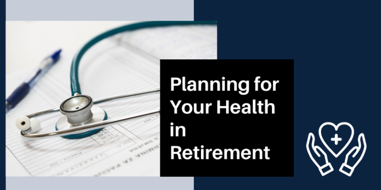 Health in Retirement