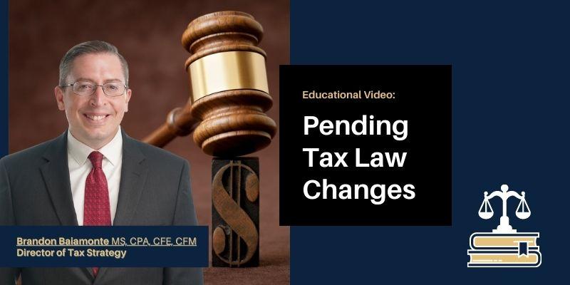 Pending Tax Law Changes Mission Wealth Brandon Baiamonte